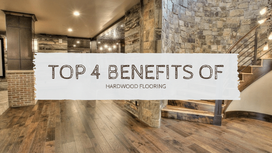 Top 4 Benefits of Hardwood Flooring1