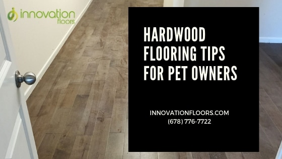 Hardwood Flooring Tips for Pet Owners