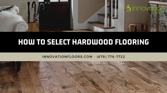 Blog Homebloghardwood Flooringhow To Select Hardwood Flooring